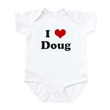 I Love Doug Infant Bodysuit