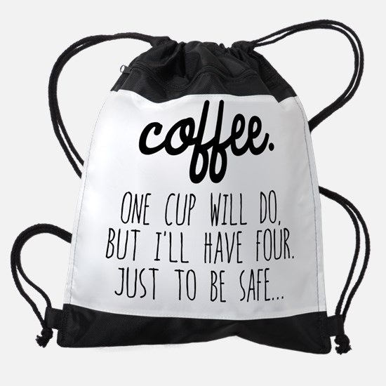 One Cup Will Do Drawstring Bag