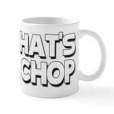 chop Mug