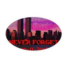Never Forget NY 09-11-2001 Oval Car Magnet