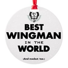The Best in the World – Wingman Ornament