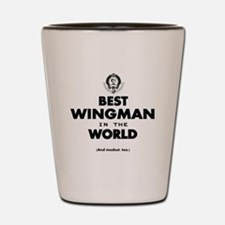 The Best in the World – Wingman Shot Glass