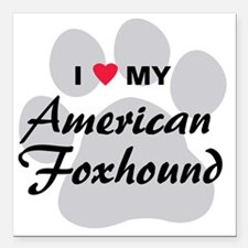 "I Love My American Foxho Square Car Magnet 3"" x 3"""
