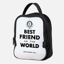 The Best in the World – Friend Neoprene Lunch Bag
