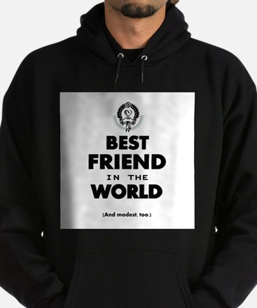 The Best in the World – Friend Hoodie