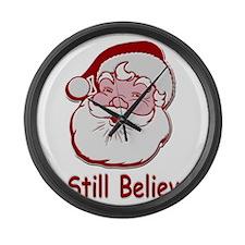 Santa I Still Believe Large Wall Clock