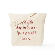 I Miss My Mind (round) Tote Bag