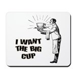 Big Coffee Cup Mousepad