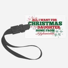 all i want for xmas daughter Luggage Tag