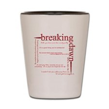 breaking dawn copywhite Shot Glass