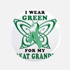 "I Wear Green for my Great Grandpa 3.5"" Button"
