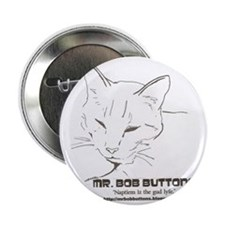 """Mr. Bob Buttons Quote 1 2.25"""" Button"""