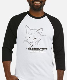 Mr. Bob Buttons Quote 1 Baseball Jersey