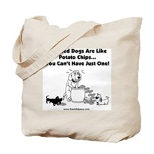Rescued Dogs Are Like Potato  Tote Bag