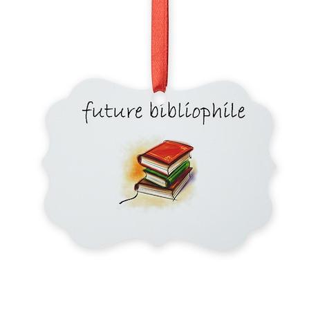 future bibliophile Picture Ornament