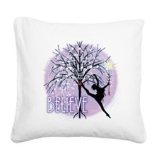 Believe in Dance by Danceshir Square Canvas Pillow