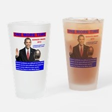 Obama-inauguration-One-More-Time Drinking Glass