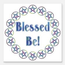 "blessed be transparent Square Car Magnet 3"" x 3"""