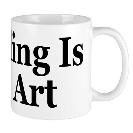 Trolling Is An Art Mug