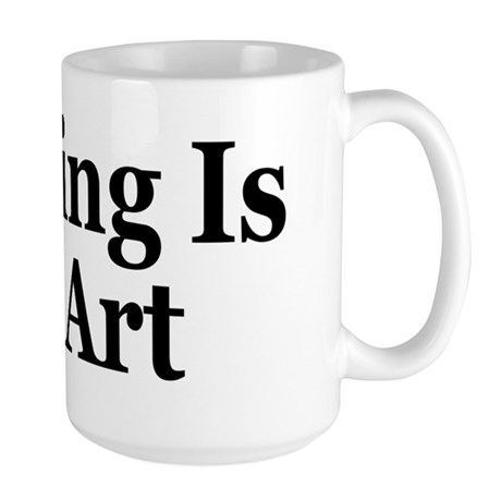 Trolling Is An Art Large Mug