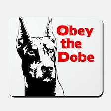 Obey the Dobe Mousepad