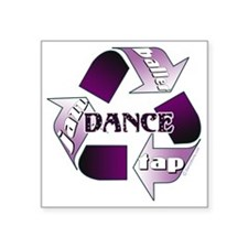 "Recycle Dance by DanceShirt Square Sticker 3"" x 3"""