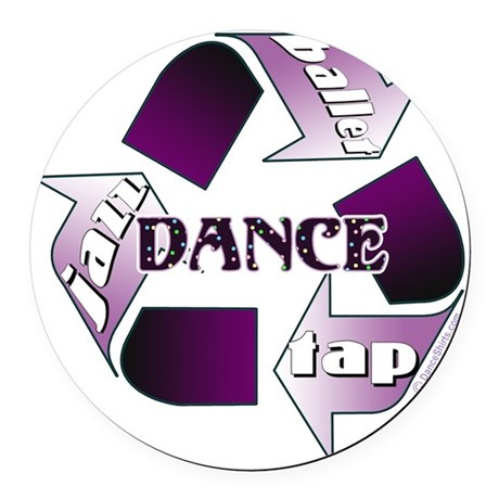 Recycle Dance by DanceShirts.com Round Car Magnet