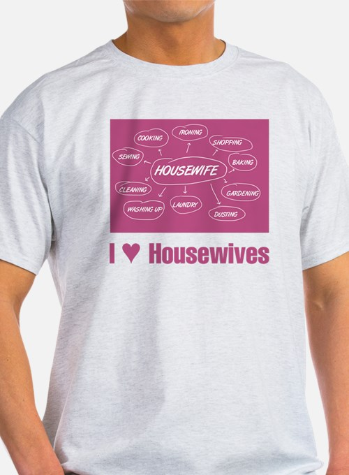IHeartHousewives T-Shirt