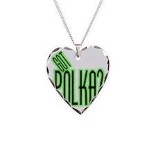 got polka? Necklace