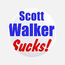 "Scott Walker Sucks 3.5"" Button"