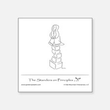 """The Standers on Principles Square Sticker 3"""" x 3"""""""