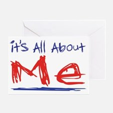 its all about me dark t Greeting Card