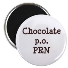 Chocolate p.o. PRN Magnet