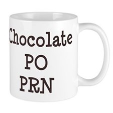 Chocolate p.o. PRN Mug