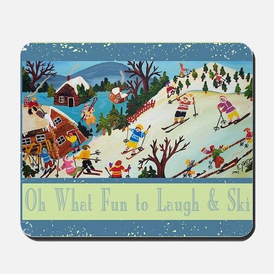 fun to laugh and ski greeting card Mousepad