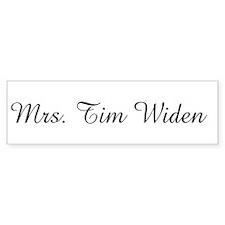 Mrs. Tim Widen Bumper Bumper Sticker