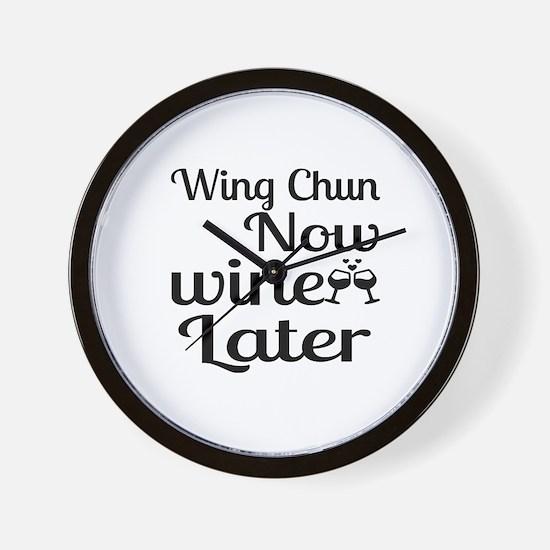 Wing Chun Now Wine Later Wall Clock