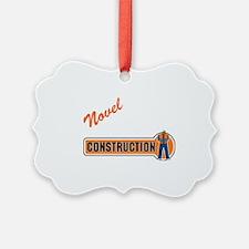 Novel under construction sq tr 1 Ornament