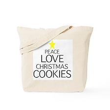 Peace, Love, Christmas Cookies Tote Bag