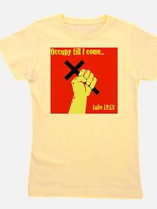 Occupy Til I Come Girl's Tee