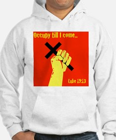 Occupy Til I Come Hoodie