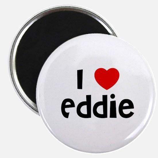 I * Eddie Magnet