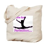 Gymnastics Tote Bag - Perfection