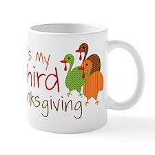 Its My Third Thanksgiving Mug