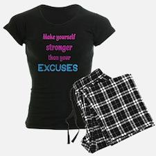 StrongerExcuses Pajamas