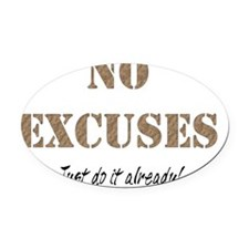 NoExcuses Oval Car Magnet