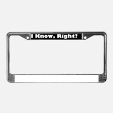 IKnowRight21x7 License Plate Frame