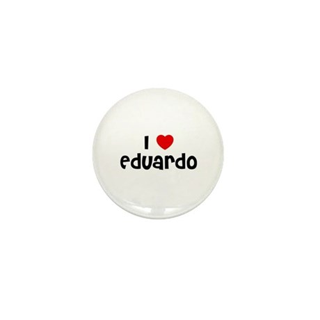 I * Eduardo Mini Button
