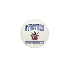 STROTHER University Mini Button (100 pack)