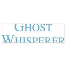 ghostWhisperer1D Bumper Sticker